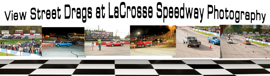 lacrosse speedway street drags photography